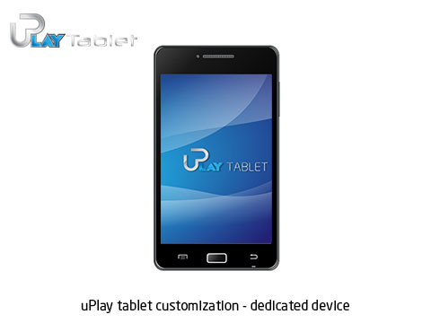 uPlay tablet customization dedicated device